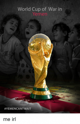 world-cup-of-war-in-yemen-yemencantwait-me-irl-31851351.png